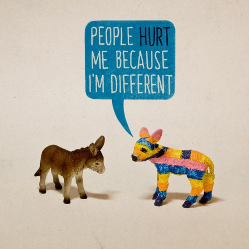 people hurt me because I'm different