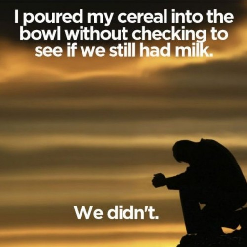 first world problems - milk