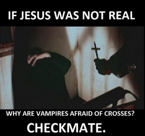 if jesus were not real  500x468 if jesus were not real  vampires Religion Humor