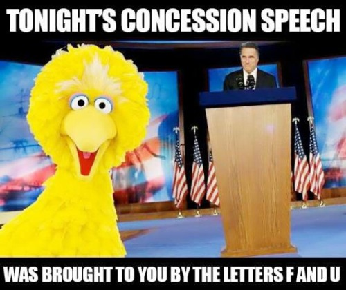 fuck you romney Consession speech brought to you by the letters F and U Politics Humor election 2012
