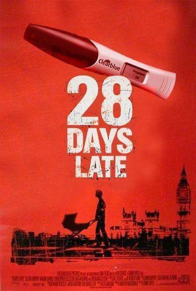 28 days late.jpg