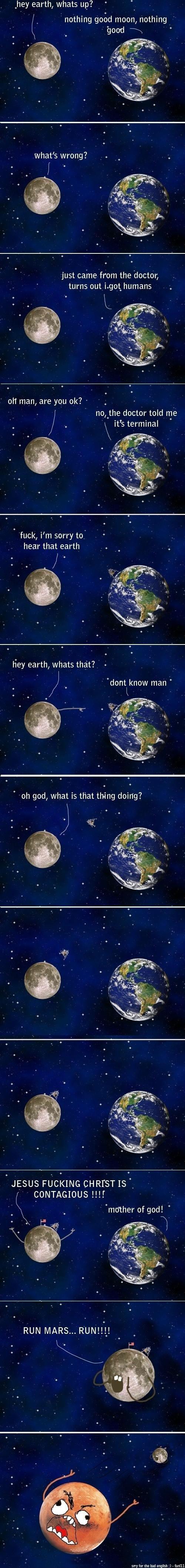 I got humans I got humans Space NASA Humor