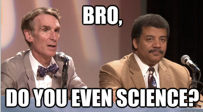 bro, do you even science.png