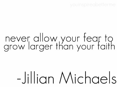never allow your fear to grow larger than your faith never allow your fear to grow larger than your faith Quotes Motivational Quotes