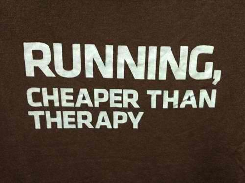 running – cheaper than therapy.jpg