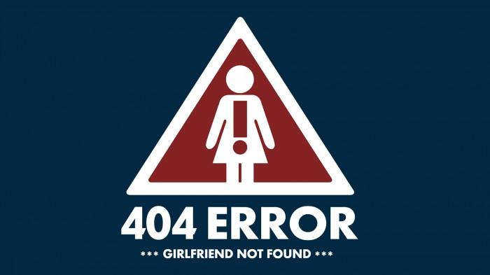 404 error - girlffriend not found.jpg