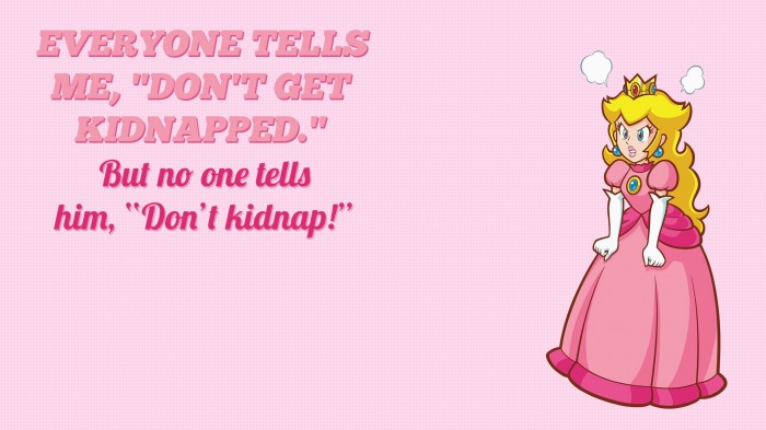 dont kidnap the princess peach.jpg