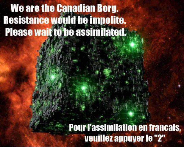 we are the canadian borg.jpg
