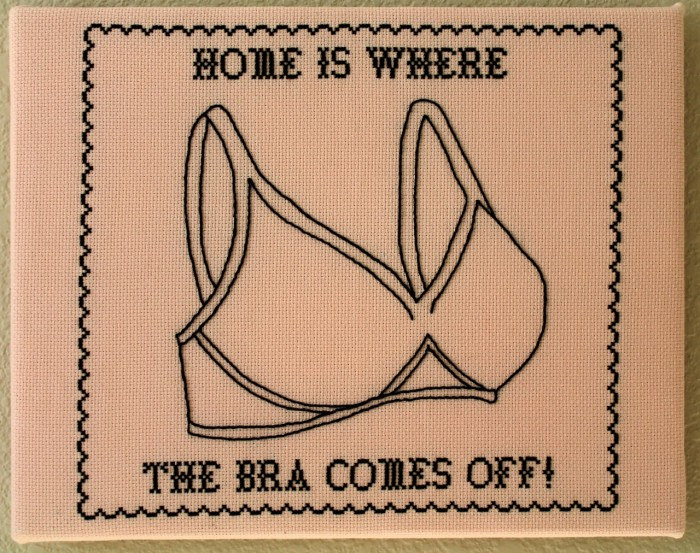 home is where the bra comes off.jpg