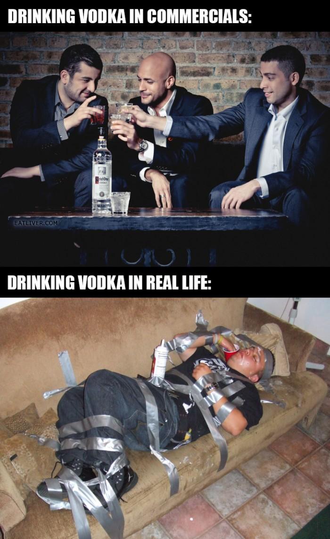 Drinking Vodka in commercials vs real life.jpg