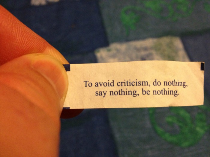to avoid criticism, do nothing, say nothing, be nothing.jpg