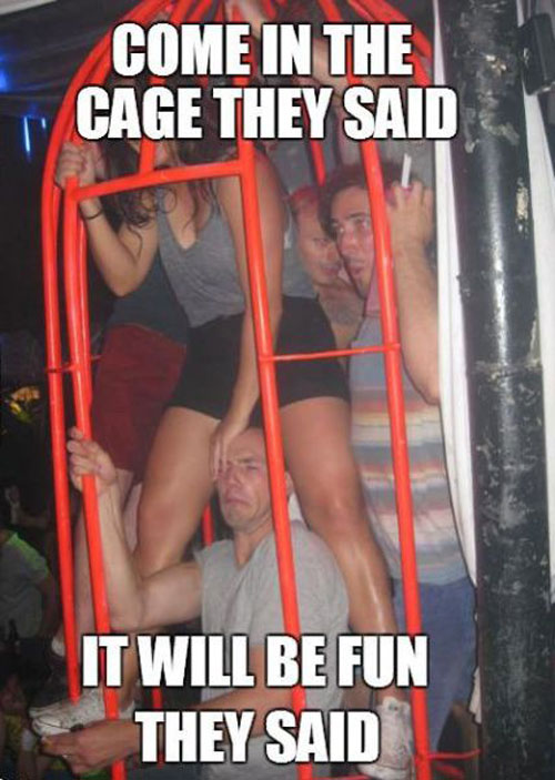 come in the cage they said.jpg