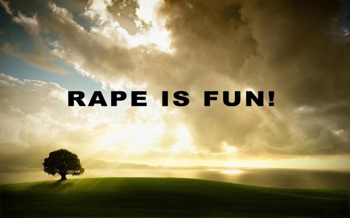 rape is fun.jpg