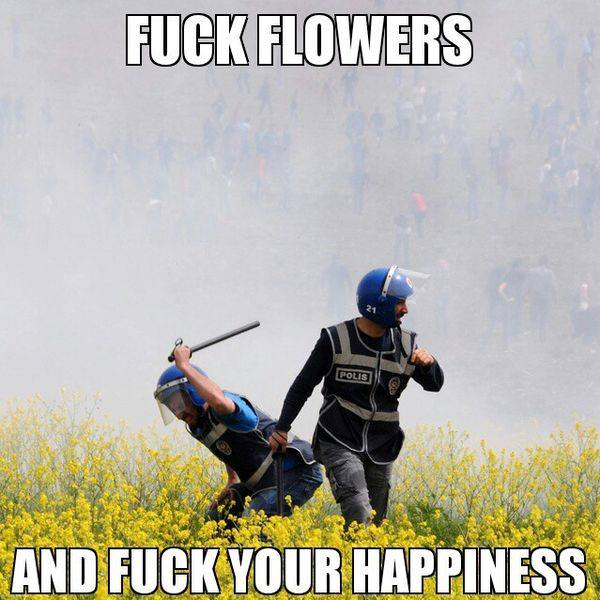 Fuck Flowers and Fuck your happiness.jpg