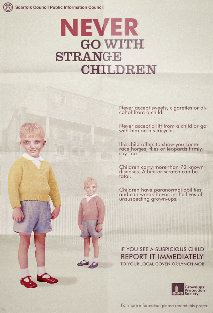 never go with strange children never go with strange children wtf Politics Humor