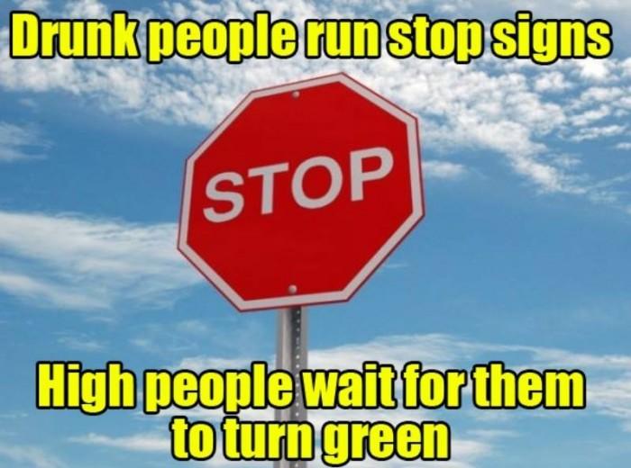 Drunk People Run Stop Signs 700x520 Drunk People Run Stop Signs Humor Alcohol 420