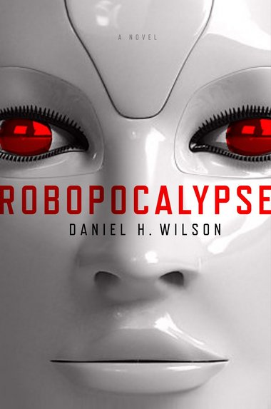 Robopocalypse Book Cover Robopocalypse + Hyundai = Terror in the Streets? wtf robots Fantasy   Science Fiction Computers Books