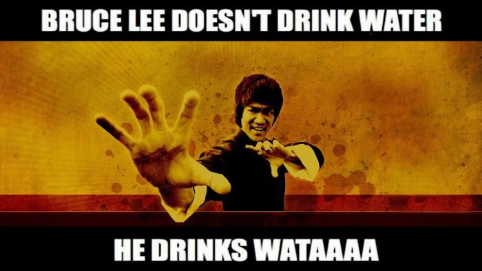 Bruce Lee Doesnt Drink Water 700x393 Bruce Lee Doesnt Drink Water Wallpaper Humor Bruce Lee