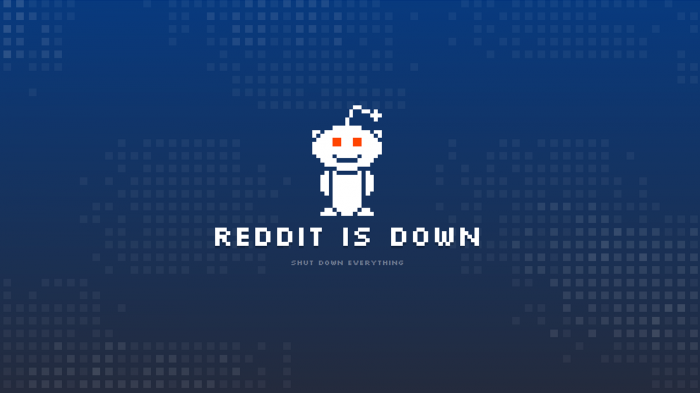 Reddit Is Down 700x393 Reddit Is Down Wallpaper Internet Computers