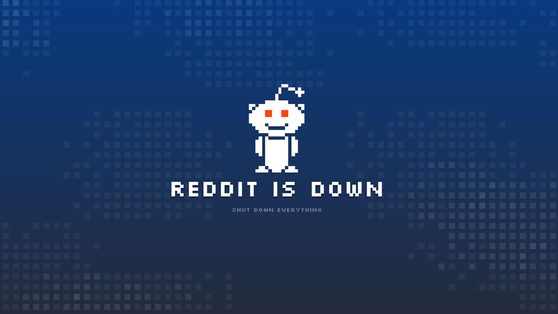 Reddit Is Down.png