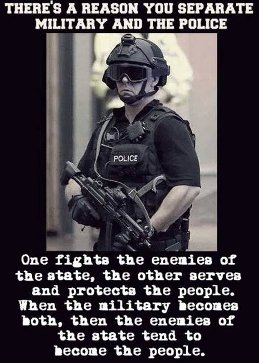 Theres a reason you separate military and police Theres a reason you separate military and police Quotes Politics Military