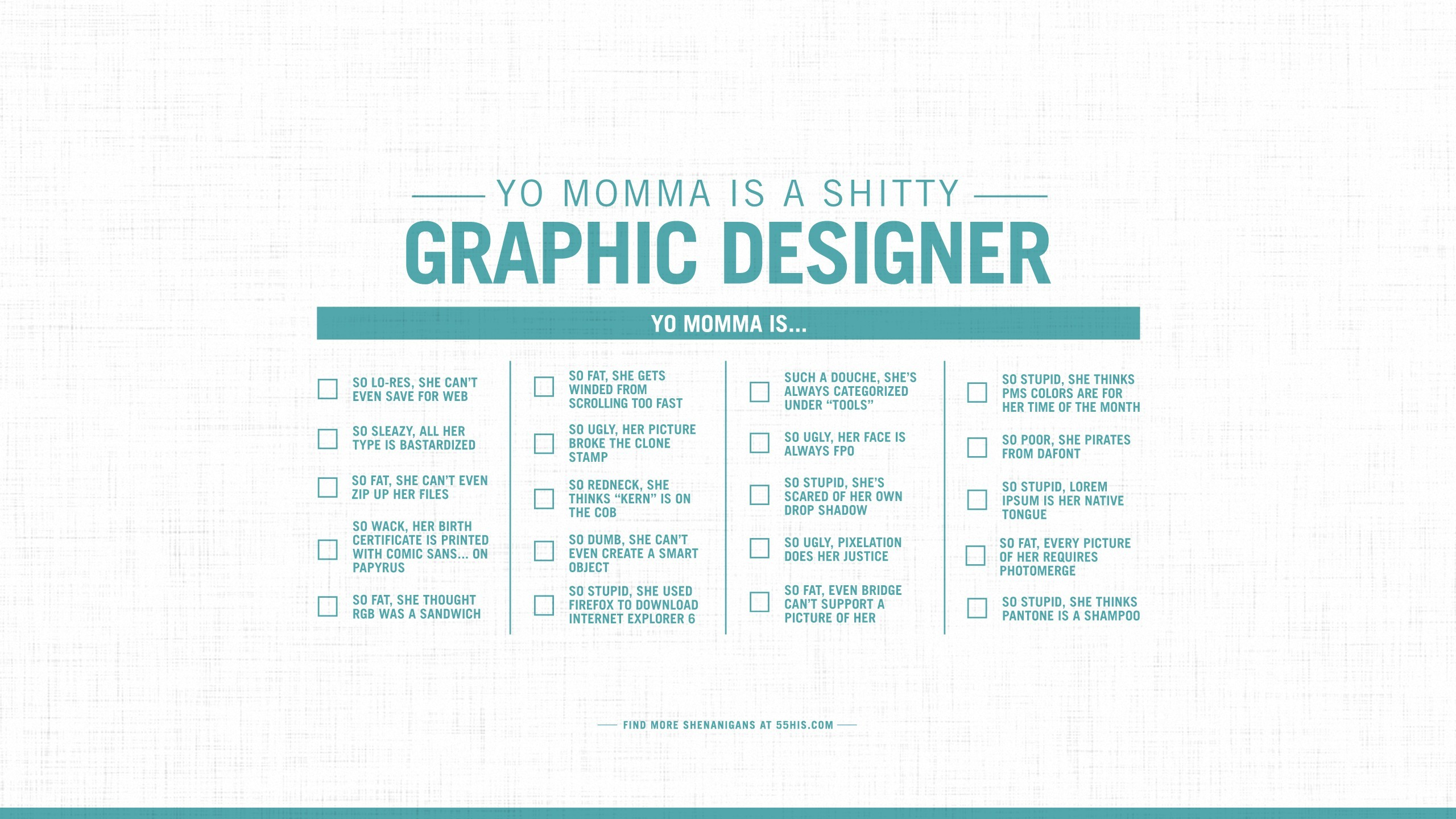 Yo Momma is a shitty Graphic Designer.jpg