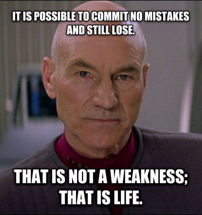 it is possible to commit no mistakes and still lose 700x747 it is possible to commit no mistakes and still lose star trek Quotes forum fodder