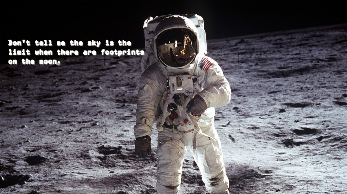 the sky isnt the limit 700x393 the sky isnt the limit Wallpaper NASA Motivational Quotes Humor
