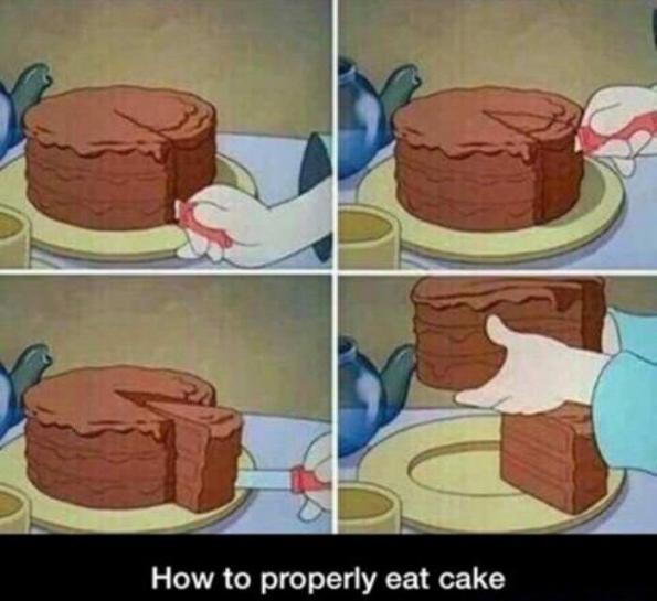 How to properly eat cake.jpg