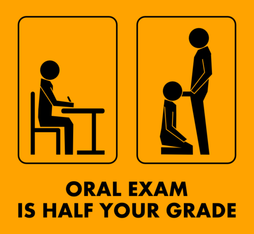 oral exam is half your grade.png