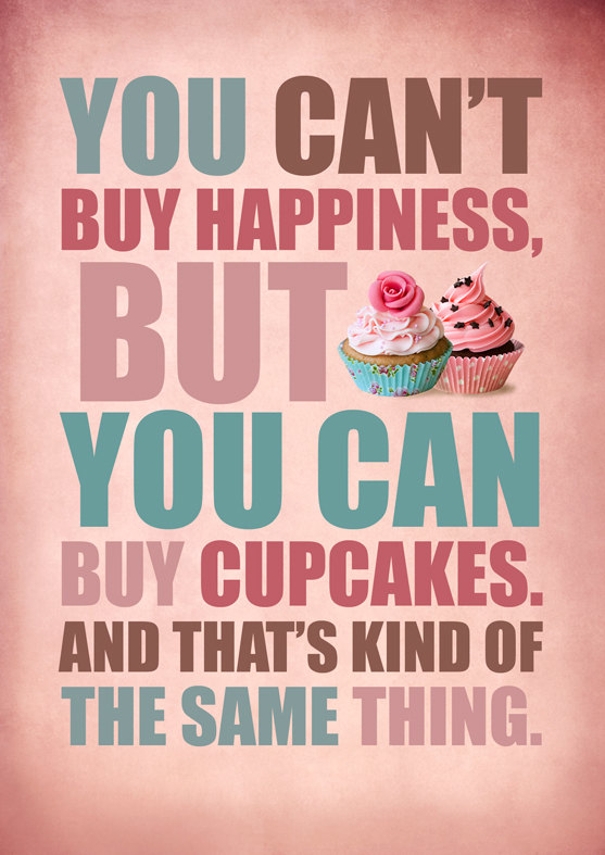 you can't buy happiness.jpg