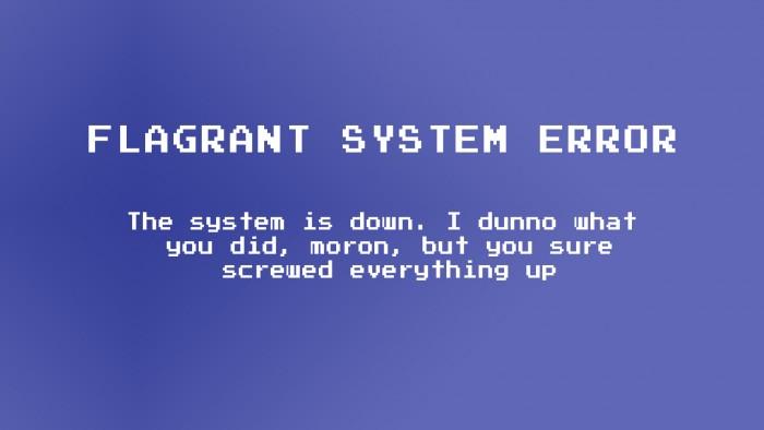 flagrant system error.jpg