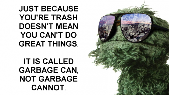 just because you're trash.png