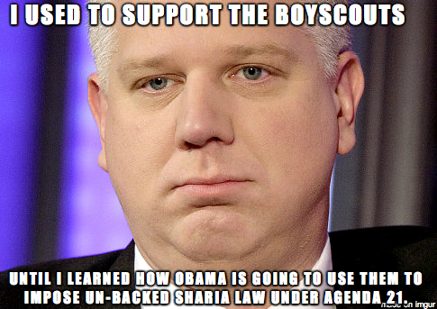 I used to support the Boy Scouts I used to support the Boy Scouts Humor glenn beck Forum Fodder