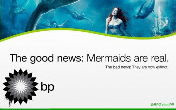 mermaids are real but now extinct Good news   mermaids are real oil mermaid environmental disaster Deepwater Horizon BP oil spill