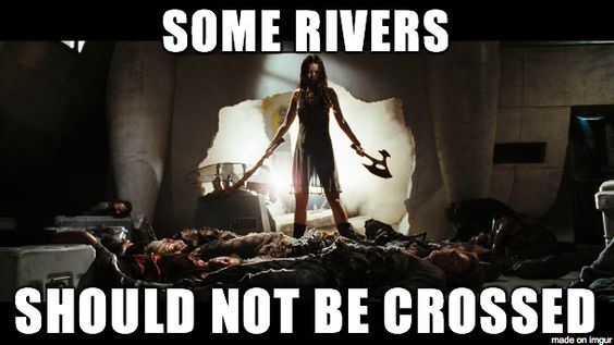 some rivers should not be crossed.jpg
