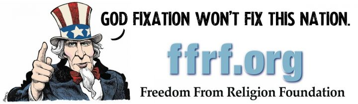God Fixation Wont Fix This Nation 720x210 God Fixation Wont Fix This Nation Wallpaper Religion FFRF