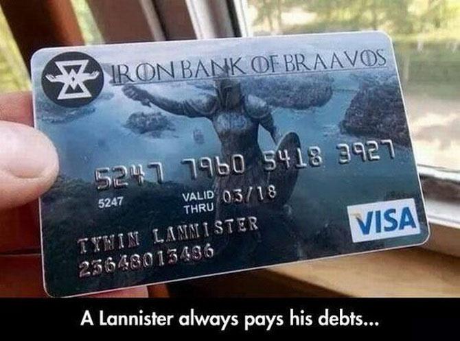Iron Bank of Braavos credit card Iron Bank of Braavos credit card Television Humor game of thrones