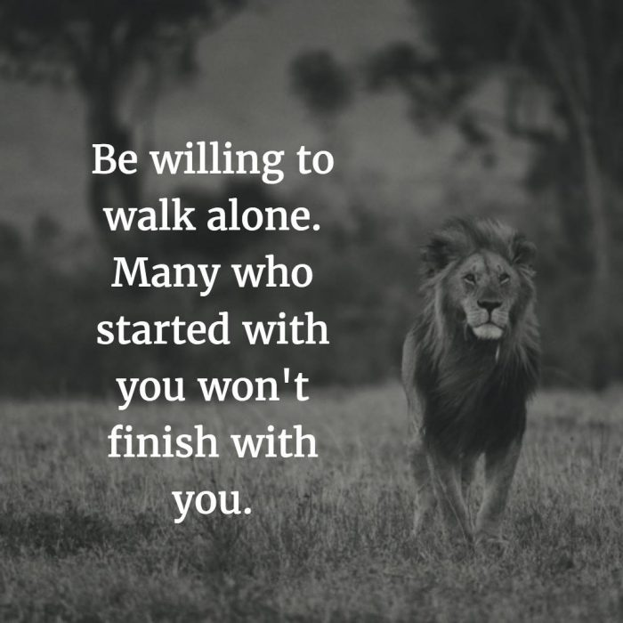 be willing to walk alone.jpg