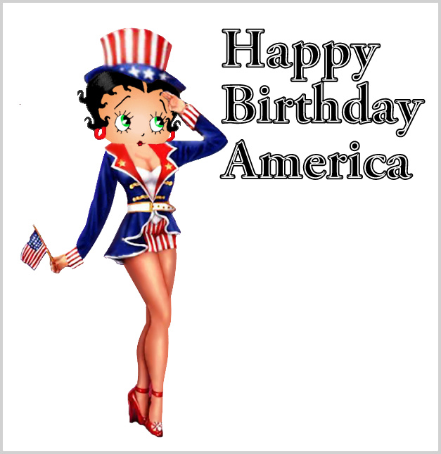 Happy Birthday America From Betty Boop Happy Birthday America   From Betty Boop Fourth Of July Betty Boop