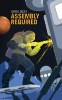 P07-Some-User-Assembly-Required-NASA-Recruitment-Poster.jpg