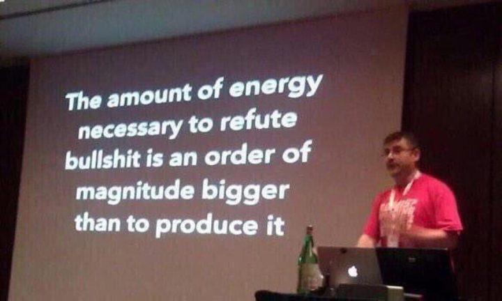 the amount of energy necessary to refute bullshit.jpg