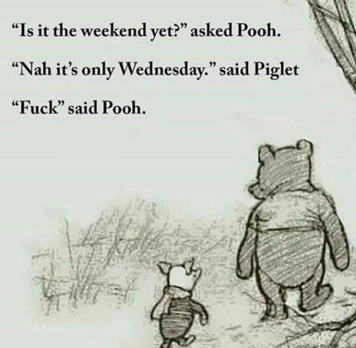 Is it the weekend yet.jpg