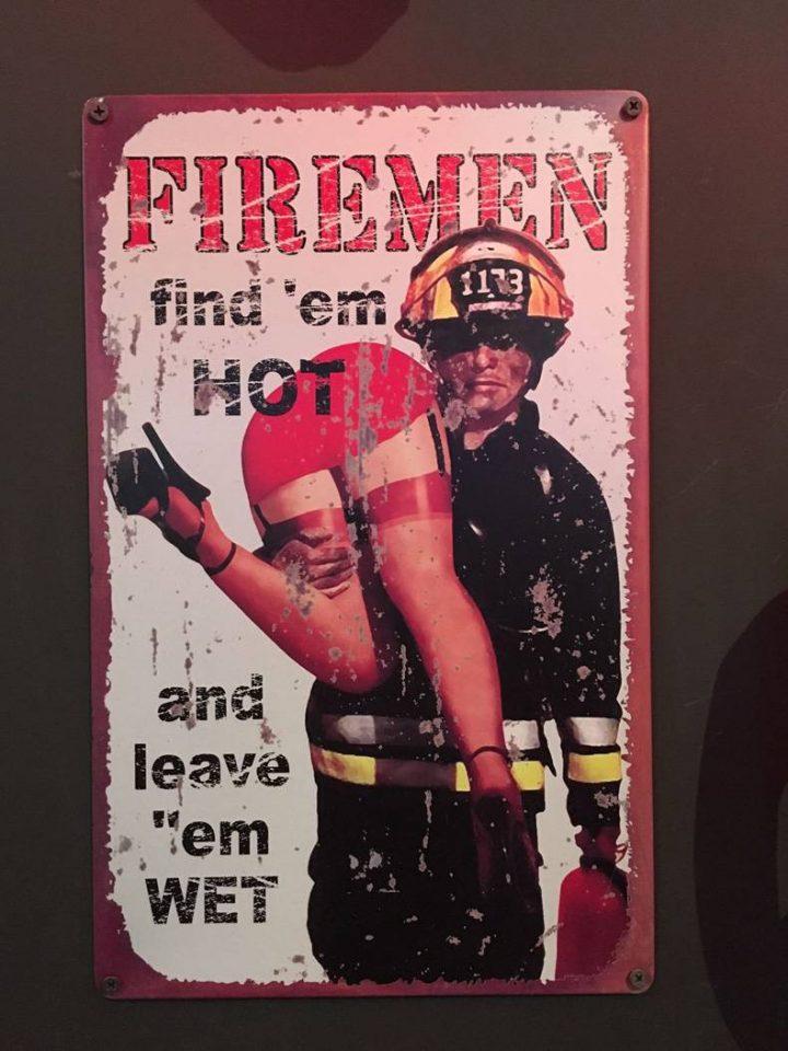 fire men find em hot and leave them wet.jpg