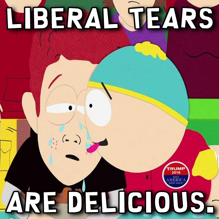 Liberal Tears are delicious.png