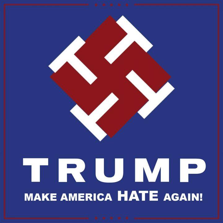 Trump - make america HATE again.jpg