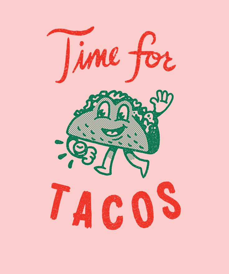 Time for Tacos.jpg