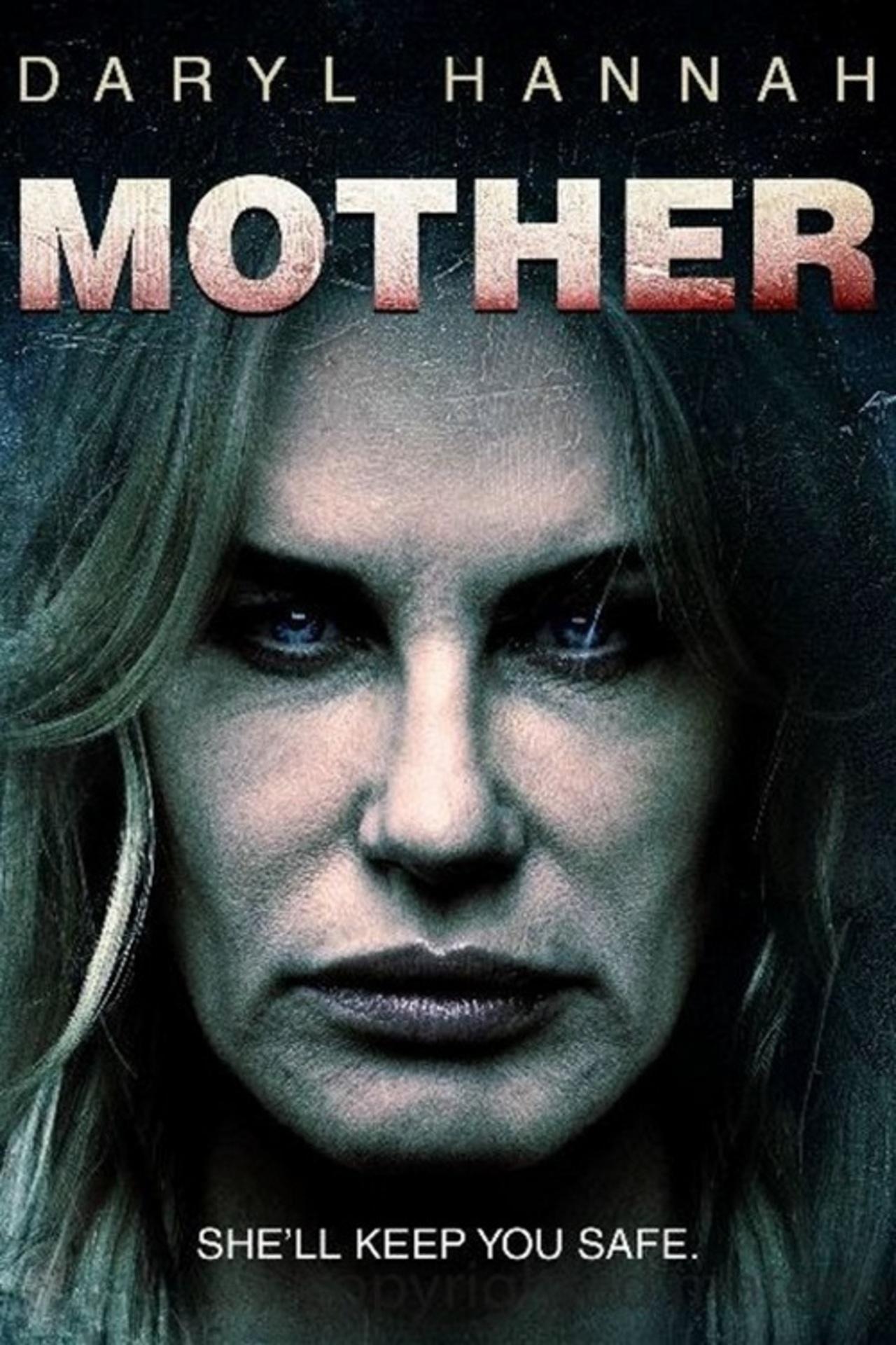 Daryl Hannah – MOTHER.jpg
