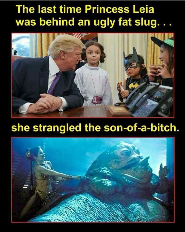 The last time Princess Leia was behind an ugly fat slug…