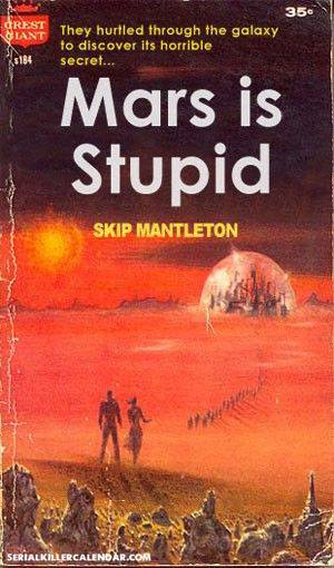 MARS IS STUPID